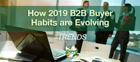 dove-direct-blog-How-2019-B2B-Buyer-Habits-are-Evolving