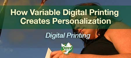 dove-direct-blog-How-Variable-Digital-Printing-Creates-Personalization