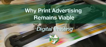 Why Print Advertising Remains Viable