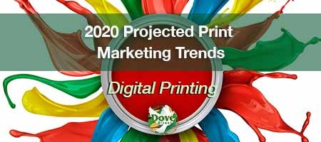 2020 Projected Print Marketing Trends