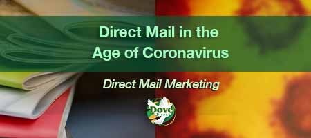dove-direct-blog-Direct-Mail-in-the-Age-of-Coronavirus