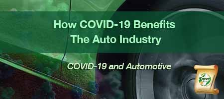 dove-direct-blog-How-COVID-19-Benefits-The-Auto-Industry