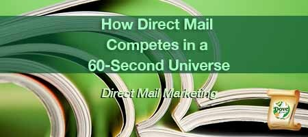 dove-direct-blog-How-Direct-Mail-Competes-in-a-60-Second-Universe